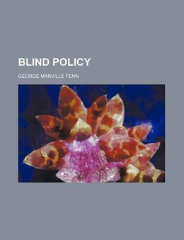 Book Blind Policy by George Manville Fenn