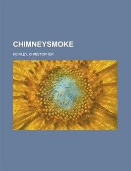 Book Chimneysmoke by Christopher Morley