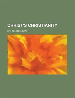 Book Christ's Christianity by Leo Tolstoy