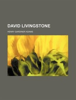 Book David Livingstone by Henry Gardiner Adams