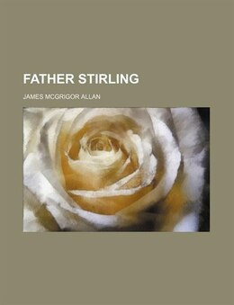 Book Father Stirling by James Mcgrigor Allan