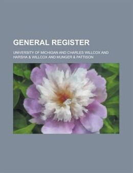 Book General Register by University Of Michigan