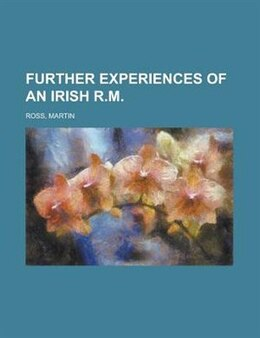 Book Further Experiences of an Irish R.M by Martin Ross