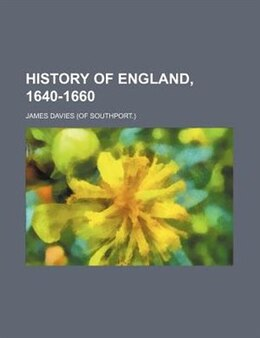 Book History England, 1640-1660 by James Davies