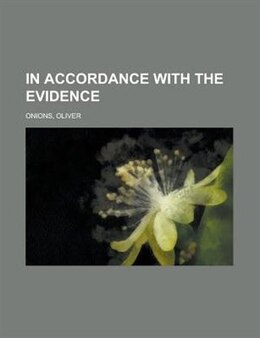 Book In accordance with the evidence by Oliver Onions