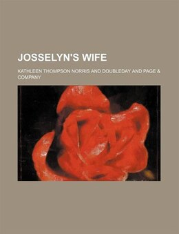Book Josselyn's Wife by Kathleen Thompson Norris