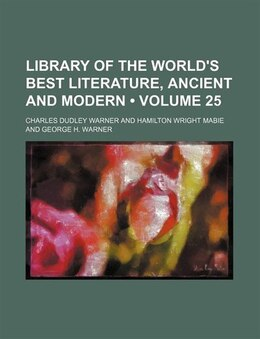 Book Library of the world's best literature, ancient and modern (1902) by Charles Dudley Warner