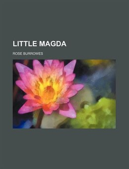 Book Little Magda by Rose Burrowes
