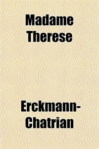 Book Madame Thérèse by Erckmann-Chatrian
