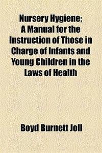 Book Nursery Hygiene by Boyd Burnett Joll