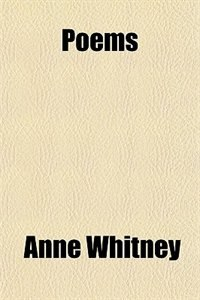 Book Poems by Anne Whitney