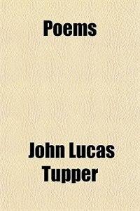 Book Poems by John Lucas Tupper