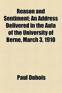 Book Reason and sentiment by Paul Dubois