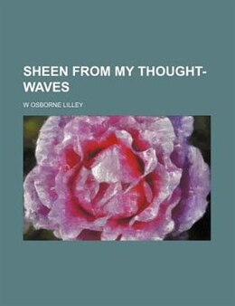 Book Sheen from my thought-waves by W Osborne Lilley