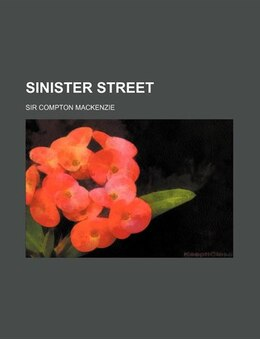 Book Sinister street by Sir Compton Mackenzie