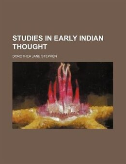 Book Studies in Early Indian Thought by Dorothea Jane Stephen