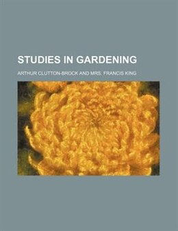 Book Studies in Gardening by Arthur Clutton-brock