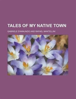 Book Tales of My Native Town by Gabriele D'annunzio