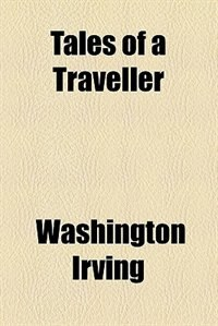 Book Tales of a Traveller by Washington Irving
