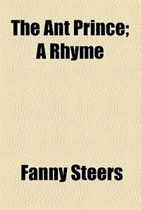 Book The Ant Prince by Fanny Steers