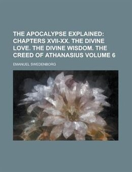 Book The Apocalypse Explained Volume 6 by Emanuel Swedenborg