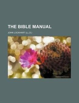Book The Bible manual by John Lockhart