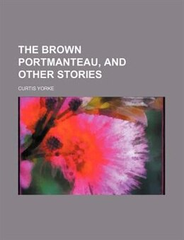 Book The Brown Portmanteau, and Other Stories by Curtis Yorke