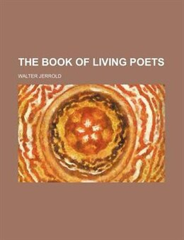 Book The Book of Living Poets by Walter Jerrold