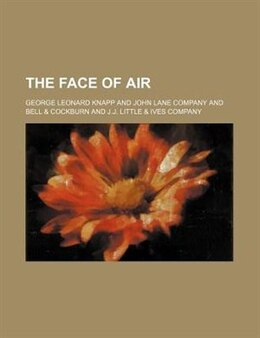 Book The Face of Air by George Leonard Knapp