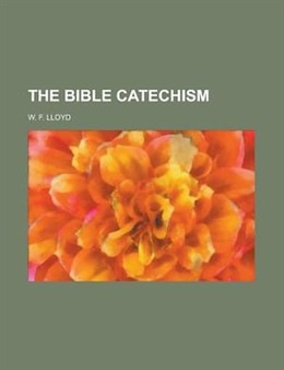 Book The Bible Catechism by Michael Macmillan