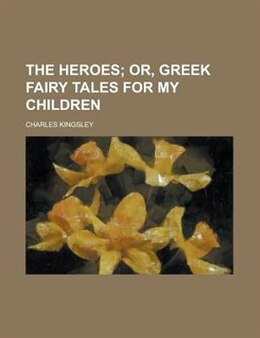 Book The Heroes by Charles Kingsley