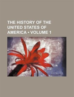 Book The History Of The United States Of America (volume 1) by Richard Hildreth
