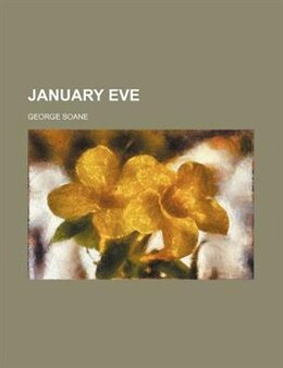 Book January Eve by George Soane