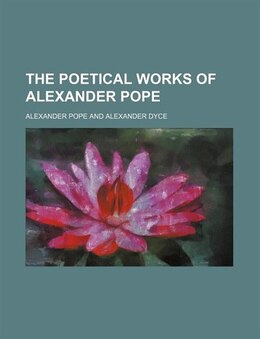 Book The Poetical Works Of Alexander Pope (volume 3) by Alexander Pope