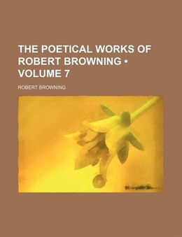 Book The Poetical Works of Robert Browning (1894) by Robert Browning