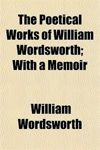 Book The Poetical Works of William Wordsworth (1870) by William Wordsworth