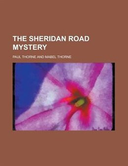 Book The Sheridan Road mystery by Paul Thorne