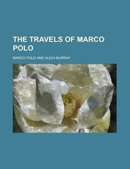 Book The Travels of Marco Polo by Marco Polo