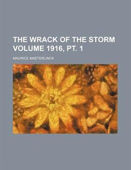 Book The Wrack of the Storm by Maurice Maeterlinck