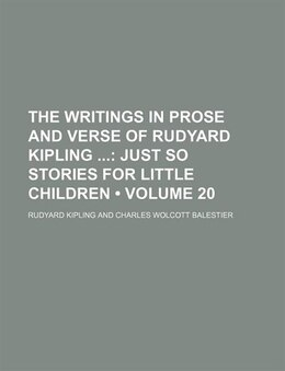 Book The Writings in Prose and Verse of Rudyard Kipling ... (1903) by Rudyard Kipling