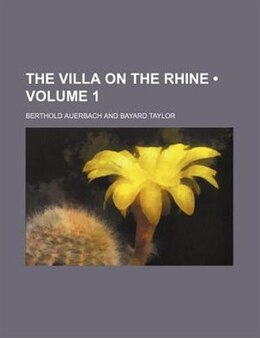 Book The Villa On The Rhine (volume 1) by Berthold Auerbach