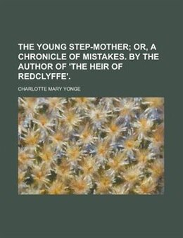 Book The Young Step-mother by Charlotte Mary Yonge