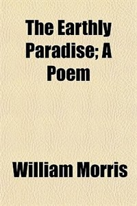 Book The earthy paradise by William Morris