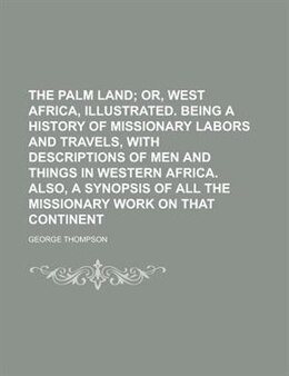 Book The palm land by George Thompson
