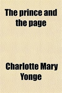 Book The prince and the page by Charlotte Mary Yonge