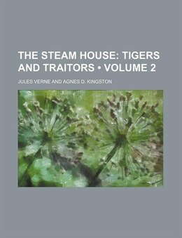 Book Tigers and traitors Volume 2 by Jules Verne