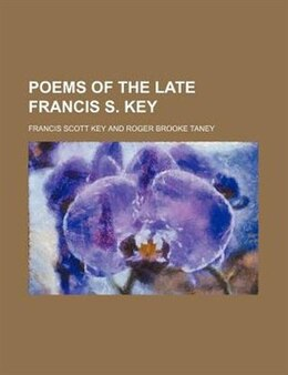 Book Poems of the late Francis S. Key by Francis Scott Key