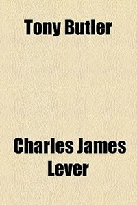 Book Tony Butler by Charles James Lever