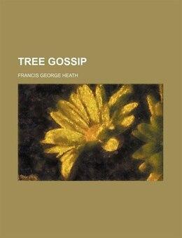 Book Tree gossip by Francis George Heath