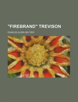 Book Firebrand Trevison by Charles Alden Seltzer
